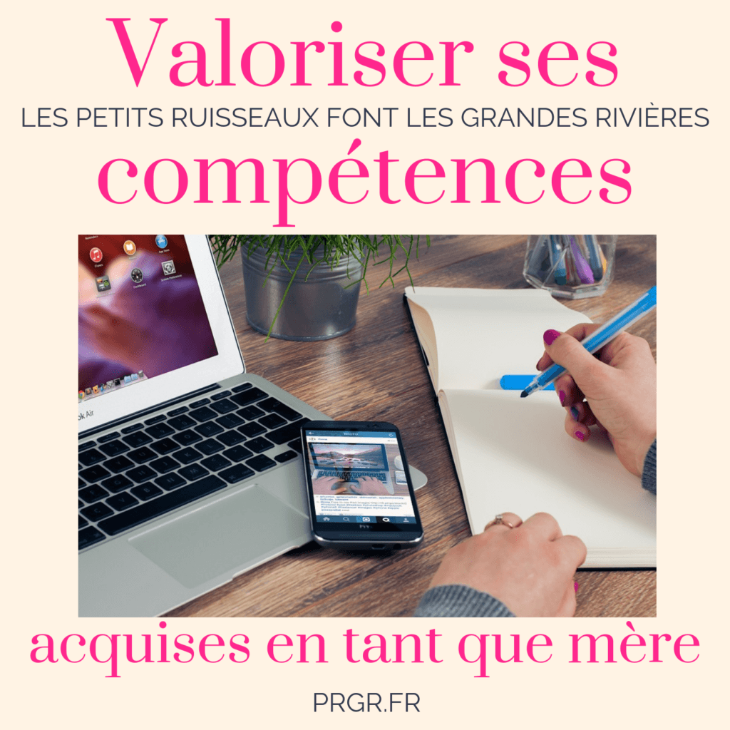 valoriser ses comp u00e9tences acquises en tant que m u00e8re
