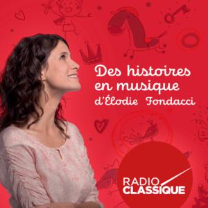 histoires en musique radio classique fondacci