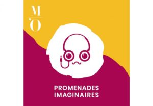 promenades imaginaires podcast