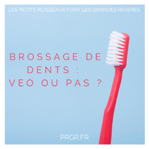 brossage dents veo education positive