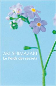 Le poids des secrets Aki Shimazaki