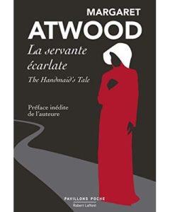 La servante Ecarlate Margaret Atwood
