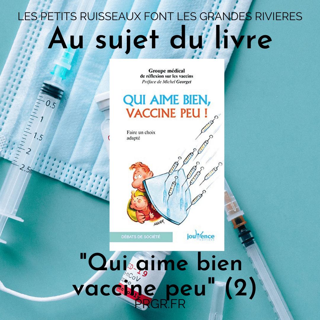 Qui aime bien vaccine peu