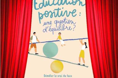 Education positive une question d'équilibre Marie Chetrit